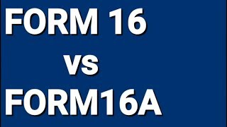 Income tax Form 16 and Form 16A