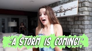 A Storm Is Coming! (WK 395.3) | Bratayley