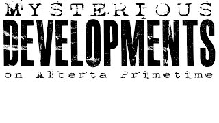 Calgary Photographer & owner of Mysterious Developments on Alberta Primetime talking about Lost Film