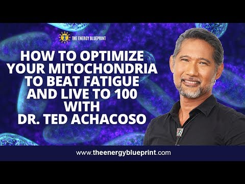 How To Optimize Your Mitochondria To Beat Fatigue and Live to 100 w/Ted Achacoso, MD & Ari Whitten