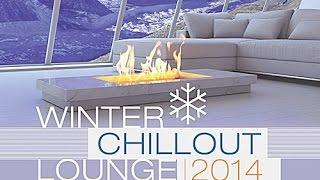 DJ Maretimo - Winter Chillout Lounge 2014 (Full Album) HD, Beautiful Lounge Music