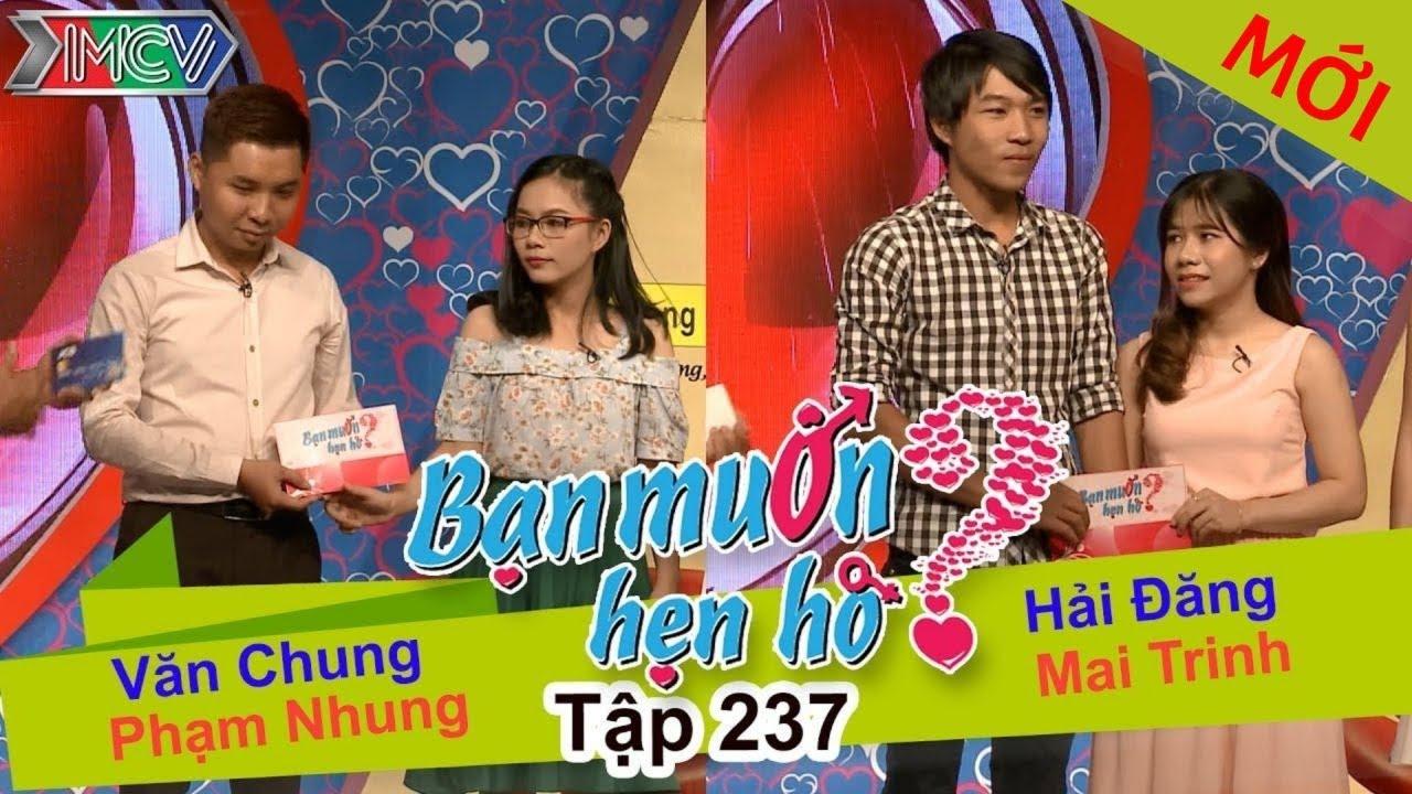 Văn Chung - Phạm Nhung | Hải Đăng - Mai Trinh | BẠN MUỐN HẸN HÒ - Tập 237 | BMHH #237 | 160117
