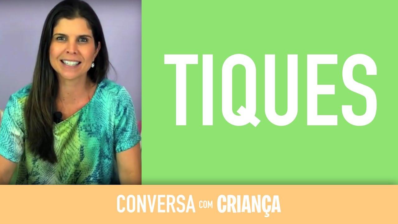 Tiques | Conversa com Criança
