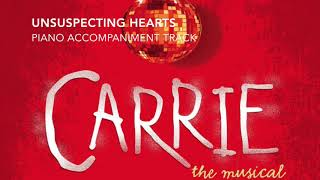 Unsuspecting Hearts - Carrie - Piano Accompaniment/Rehearsal Track