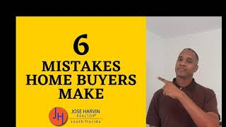 How to avoid 6 home buyer mistakes