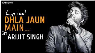 Dhal Jaun Main (Lyrical) - Arijit Singh | Rustom   - YouTube