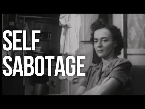 Why We Sabotage Ourselves