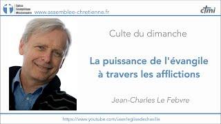 LA PUISSANCE DE L'ÉVANGILE À TRAVERS LES AFFLICTIONS