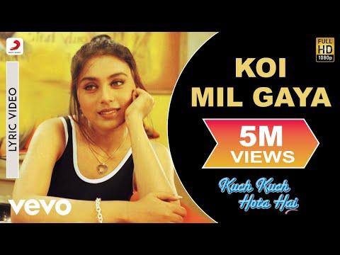 Koi Mil Gaya Lyric Video - Kuch Kuch Hota Hai|Shah Rukh Khan,Kajol, Rani|Udit Narayan