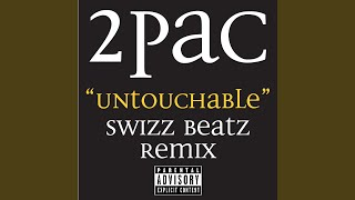 Untouchable Swizz Beatz Remix (Radio Edit)