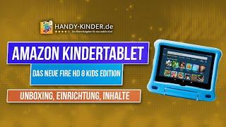 Amazon Fire HD 8 Kids (2020) - Das Amazon Kindertablet im Unboxing [+ Tipps, Einrichtung, ...]