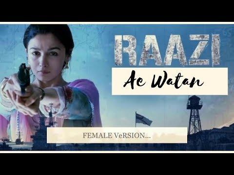 Ae Watan Lyrics- Full Video | Raazi | Alia Bhatt | Sunidhi Chauhan | Shankar Ehsaan Loy | Gulzar