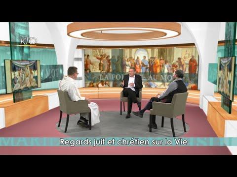 Regards juif et chrétien sur la Vie