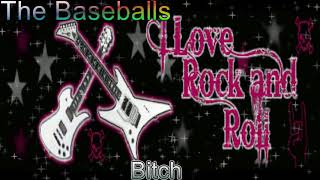 Rockclassics: The Baseballs - Bitch