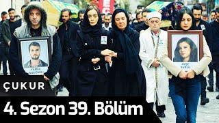 Çukur 4.Sezon 39.Bölüm