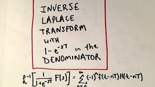 In this video, we look at computing the inverse Laplace transform with a denominator involving [1 - e^(-sT)].