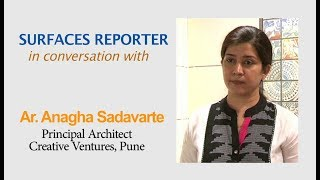 Architect Anagha Sadavarte in conversation with Surfaces Reporter