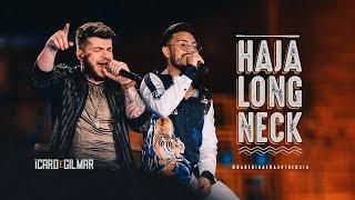 Ícaro e Gilmar - Haja Long Neck - DVD #NaBebidaenaSofrência