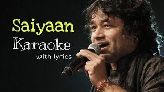 Saiyaan - Kailash Kher - KARAOKE With Lyrics || BasserMusic || Free Bollywood Karaoke