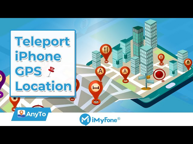 [Tutorial] How to Teleport iPhone GPS Location with iMyFone AnyTo