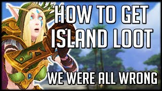 We're Playing Islands ALL WRONG - How To Actually Get Loot | WoW Battle for Azeroth