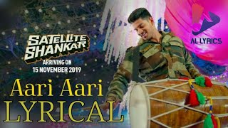 Aari Aari Lyrical Video Satellite Shankar Sooraj Pancholi Megha Tanishk
