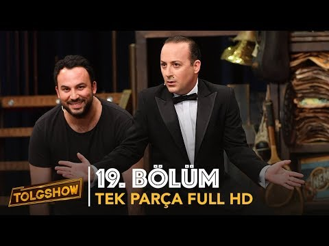 TOLGSHOW 19. Bölüm | Tek Parça Full HD