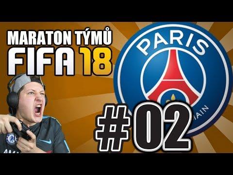 MARATON TÝMŮ #02 - PSG [FIFA 18]