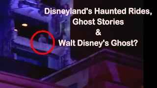 Disneyland Ghost Stories and Hauntings Part 1 {Disneyland Resort & DCA}