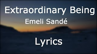 Emeli Sandé   Extraordinary Being [Lyrics]