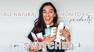 ALL NATURAL NON TOXIC PRODUCTS I'VE SWITCHED TO | How to switch to all natural, non toxic products.