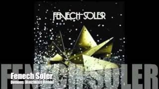 Fenech Soler - Demons (Hotchkiss Remix)