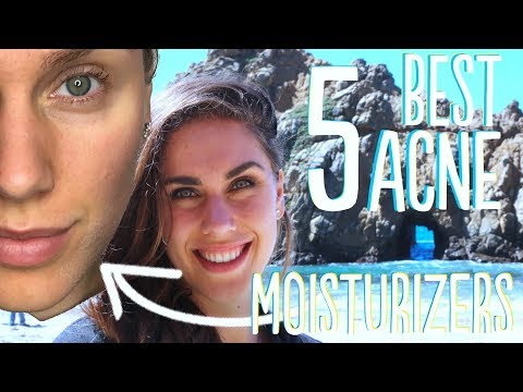 THE 5 BEST MOISTURIZERS FOR ACNE PRONE SKIN