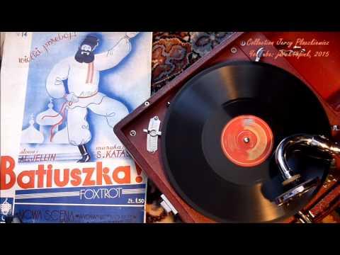 """BATIUSZKA ! - Foxtrot rosyjski"" - Tad. Faliszewski"