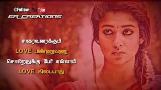 Tamil WhatsApp status lyrics 💟 Nayanthara love Feel dialogue ❤️ Awesome line's 💕 GR Creations
