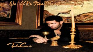 Drake - We'll Be Fine Instrumental (HQ)