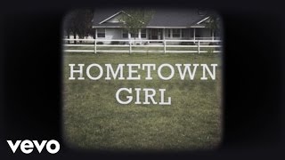 Josh Turner - Hometown Girl (Official Lyric Video)