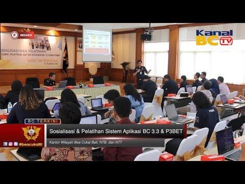 [Redaksi] Sosialisasi & Pelatihan Sistem Aplikasi BC 3.3 & P3BET