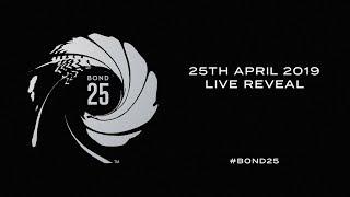 BOND 25 Live Reveal