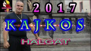 GIPSY KAJKOS HALGAT 2017