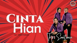 Download lagu Trio Santana Cinta Hian Mp3