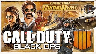 COD Black Ops 4 // UPDATE // Operation Grand Heist // Call of Duty Blackout Live Stream Gameplay
