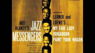 Art Blakey & the Jazz Messengers - I Could Have Danced All Night