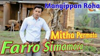 Manyippan Roha Voc. Farro Simamora Ft Mitha Permata. By Namiro Production. Lagu Tapsel Terbaru 2018