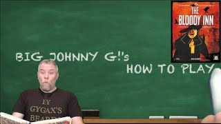 The Bloody Inn - BIG Johnny G!'s How To Play