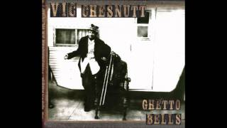 Vic Chesnutt - Got to me