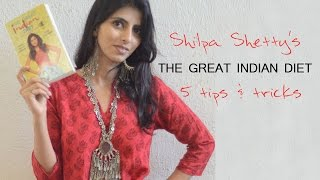 Shilpa Shetty's Great Indian Diet : 5 weightloss tips