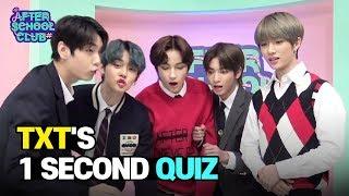 [AFTER SCHOOL CLUB] TOMORROW X TOGETHER's 1 Second Song Quiz! (투모로우바이투게더의 1초 송퀴즈!)