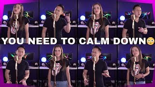 Taylor Swift   You Need To Calm Down (Tiffany Alvord + Jason Chen Cover)