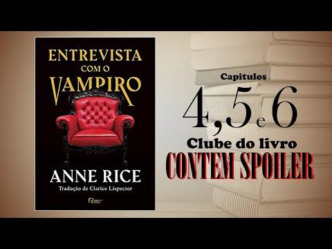 Clube do Livro - Entrevista com o vampiro - capítulo 4, 5 e 6 (contém spoiler)